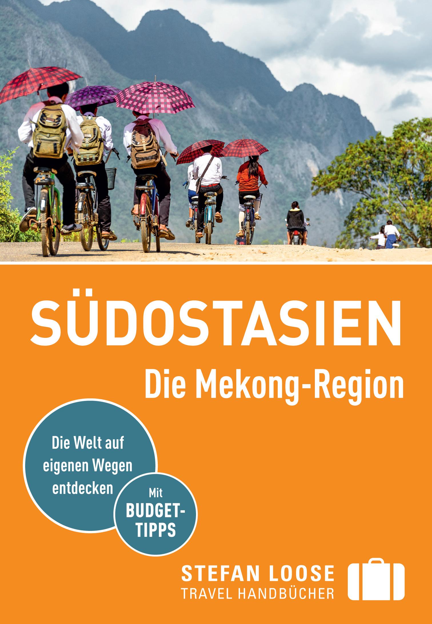 Stefan Loose - Südostasien, Die Mekong-Region (Cover)